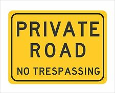 """PRIVATE ROAD Sign 12"""" x 9"""""""