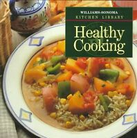 Healthy Cooking (Williams Sonoma Kitchen Library)