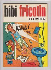 Bibi Fricotin n°86. Plombier. SPE 1973 - EO.