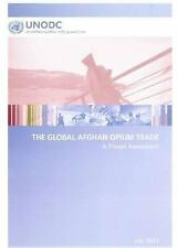 Global Afghan Opium Trade: A Threat Assessment