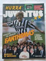 HURRA' JUVENTUS N. 5 - 1991 THOMAS HASSLER JUVE IN VATICANO DAL PAPA + FASCICOLO