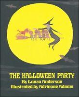 Halloween Party, Paperback by Anderson, Lonzo; Adams, Adrienne (ILT), Brand N...