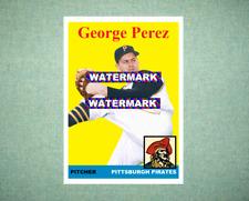George Perez Pittsburgh Pirates 1958 Style Custom Baseball Art Card