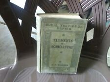 ELEMENTS OF AGRICULTURE G F Warren 1915 The MacMillan Co