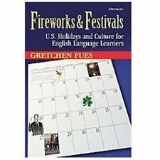 Fireworks & Festivals: U.S. Holidays and Culture for English Language Learners