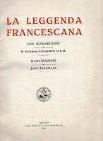 San Francesco - LA LEGGENDA FRANCESCANA - SEGRELLES - LEGA EUCARISTICA 1927