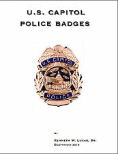 U.S. CAPITOL POLICE BADGEs Chronology of Badges Book by LUCAS