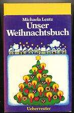 W Unser Weihnachtsbuch Michael Lentz Ueberreuter