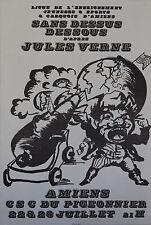 """""""SANS DESSUS DESSOUS de Jules VERNE"""" Affiche originale entoilée (LE CARQUOIS)"""