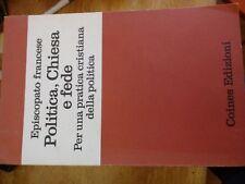 Matagrin POLITICA CHIESA E FEDE Episcopato francese - Coines Ed. 1973 I ed.