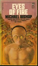 EYES OF FIRE  by Michael Bishop  -- 1st Paperback Printing
