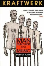 Kraftwerk: Man, Machine and Music, Bussy, Pascal, Good Book