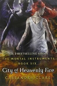 The Mortal Instruments 6: City of Heavenly Fire by Cassandra Clare Book The