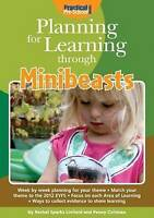 Planning for Learning Through Minibeasts by Penny Coltman,Rachel Sparks Linfield