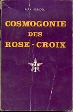 COSMOGONIE DES ROSE-CROIX - Max Heindel 1984 - b