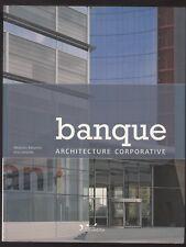 LIVRE BANQUE ARCHITECTURE CORPORATIVE   ARCHITECTE URBANISME PLANS