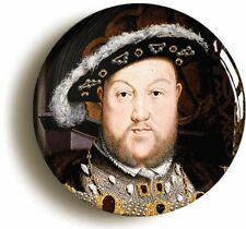 KING HENRY VIII 8th EIGHTH BADGE BUTTON PIN (Size is 1inch/25mm diameter) TUDOR