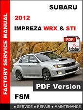 SUBARU 2012 IMPREZA WRX STI ULTIMATE OEM FACTORY SERVICE REPAIR FSM MANUAL