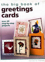 The Big Book Of Greetings Cards Over 40 Step By Steps Vivienne Bolton HB