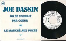 JOE DASSIN 45 TOURS FRANCE PROMO ON SE CONNAIT PAR COEUR