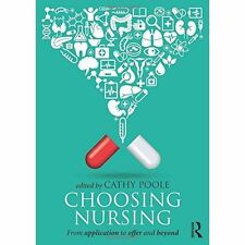 Choosing Nursing: From application to offer and beyond-ExLibrary