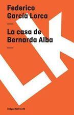 La Casa de Bernarda Alba by Federico García Lorca (2014, Paperback)