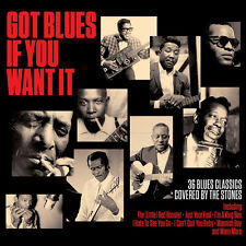 Got Blues If You Want It VARIOUS ARTISTS Best Of 36 Classic Songs NEW 2 CD