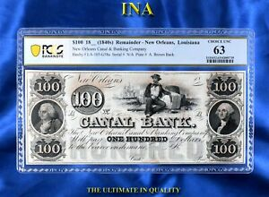 INA Louisiana New Orleans Canal Bank $100 PCGS 63 Much Rarer than the Red-Back