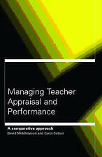 Managing Teacher Appraisal and Performance by Cardno, Carol