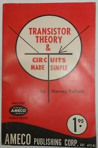 Collectible Transistor Theory and Circuits Made Simple Book Harvey Pollack 1976