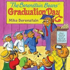 The Berenstain Bears' Graduation Day by Mike Berenstain (2014, Paperback)