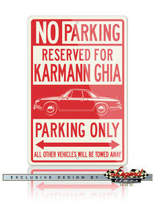 Volkswagen Karmann Ghia Coupe Type 34 Reserved Parking Only 12x18 Aluminum Sign
