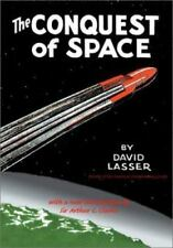 The Conquest of Space: Apogee Books Space Series 27, Lasser, David, Very Good Bo