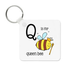 Letter Q Is For Queen Bee Keyring Key Chain - Alphabet Cute Funny