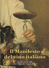 Il manifesto del vino Italiano.  Firenze a tavola 1985   CRDP e Bonechi