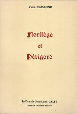 FLORILEGE ET PERIGORD + Yvan CASSAGNE + Poésie