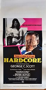 LOCANDINA FILM - 'HARDCORE' -  GEORGE SCOTT  con PETER BOYLE  - cm 34x70