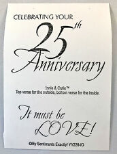 NEW MSE! My Sentiments Exactly! UnMounted Rubber Stamp YY228 25 Anniversary