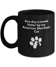 American Shorthair Cat Mug Coffee Tea PawPrint Cat Lover Furbaby