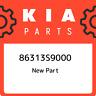 86313S9000 Kia 86313s9000 86313S9000, New Genuine OEM Part