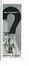 PUBLICITE ADVERTISING 054  1960  ROBERT PIGUET   parfum BANDIT