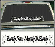 Bundy Bear, Bundy From Mundy To Sundy, Sticker Decal, 580 x 80mm