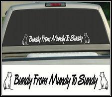 Bundy Bear, Bundy From Mundy To Sundy, Sticker Decal, 580 x 80mm