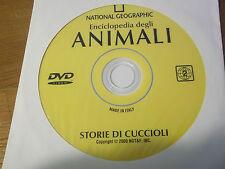 """DVD  """" STORIE DI CUCCIOLI """" ANIMALI NATIONAL GEOGRAPHIC  -  DA EDICOLA - (140)"""