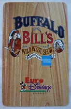 CARTE DE COLLECTION DISNEYLAND PARIS / EURO DSINEY BUFFALO BILL'S WWS