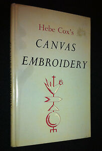 Canvas Embroidery by Hebe Cox HC DJ Book 1960 Designs Stitches Materials Panels