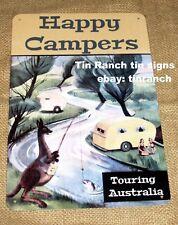 HAPPY CAMPERS tin sign TOURING AUSTRALIA retro vintage caravan bondwood camping