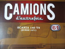 FASCICULE 61 CAMIONS D'AUTREFOIS SCANIA 140 V8 / GOODYEAR / FBW