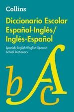 COLLINS DICCIONARIO ESCOLAR ESPA±OL-INGLTS/INGLTS-ESPA±OL / COLLINS SPANISH-ENGL