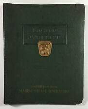 Vintage Foster Wheeler Instruction Book Marine Steam Generators, 4th Ed. c. 1940